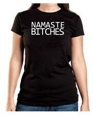 Namaste Bitches T-Shirt Girls Black Yoga Pilates Indien Hinduismus Nepal Hindu