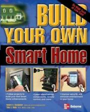 Build Your Own Smart Home Build Your Own