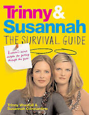 Trinny and Susannah the Survival Guide: A Woman's Secret Weapon for Getting Thr…