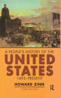 People's History of the United States : 1492-Present: By Zinn, Howard