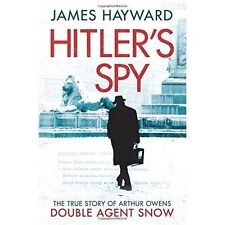 Hitler's Spy, By Hayward, James,in Used but Acceptable condition