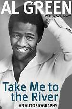 NEW Take Me to the River: An Autobiography by Al Green
