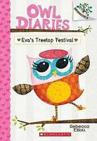 (Very Good)-Eva's Treetop Festival: A Branches Book (Owl Diaries #1) (Paperback)