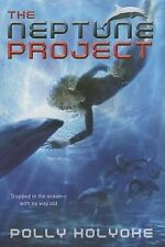 BRAND NEW The Neptune Project by Polly Holyoke (2014, Paperback)