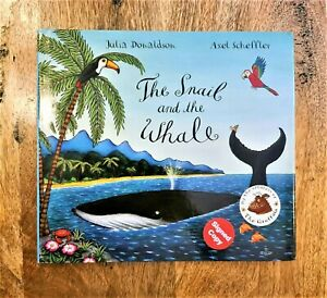 SIGNED EDITION of THE SNAIL AND THE WHALE. JULIA DONALDSON & AXEL SCHEFFLER. HB
