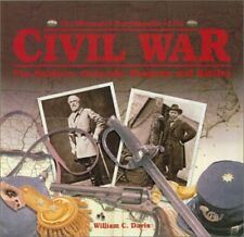 The Illustrated Encyclopedia of the Civil War: The