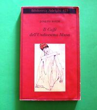 Il caffè dell' Undicesima Musa - Joseph Roth - 1^ Ed. Adelphi 2005