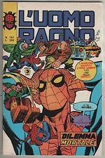 L' UOMO RAGNO corno # 191  DILEMMA MORTALE  prima saga del clone hulk devil
