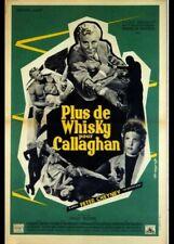 affiche du film PLUS DE WHISKY POUR CALLAGHAN 40x60 cm