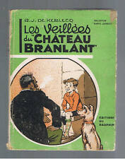 LES VEILLEES DU CHATEAU BRANLANT R.J. DE KERLECQ EDITIONS DU DAUPHIN 1948