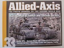 Allied-Axis 33: S35 Somua in French and German Service Paperback, Sexton, Horch