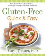 Gluten-Free Quick & Easy: From Prep to Plate Without the Fus