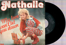 "NATHALIE MY LOVE WON'T LET YOU DOWN + INSTRUMENTAL 1983 RCA ITALY 7""45 GIRI"