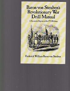 Baron von Steuben's Revolutionary War Drill Manual, facs. of 1794 ed. Dover