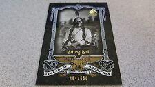 SITTING BULL 2007 SP LEGENDARY CUTS AMERICANA # 484/550 BASEBALL CARD