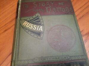 The Story of the Nations Russia by W.R.Morfill 1891 - VG Condition