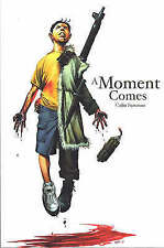 New, A Moment Comes (Keepers & Seekers) (Keepers & Seekers) (Keepers and Seekers