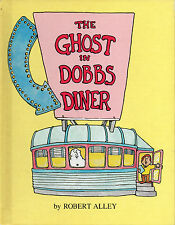 THE GHOST IN DOBBS DINER Parents Magazine Press by Robert Alley 1981 Hcvr