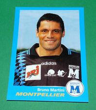 N°229 BRUNO MARTINI MONTPELLIER SC PAILLADE PANINI FOOT 96  FOOTBALL 1995-1996