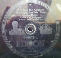 "Fred Hillebrand / Al Bernard & Ernest Hare - Got My Captain 10"" 78 VG- Edison"