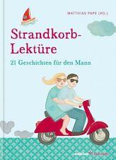Buch Strandkorb-Lektüre 21 Geschichten für den Mann Matthias Pape