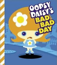 Oopsy Daisy's Bad Bad Day by Brooks, Brian in Used - Very Good