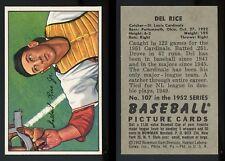 1952 Bowman #107 Del Rice *Cardinals* NM PSA TRIM **AA-8646**