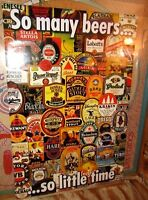 So Many Beers So Little Time Poster 24x32 Man Cave Bar Ware Import Ale Brew