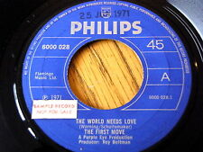 "THE FIRST MOVE - THE WORLD NEEDS LOVE  7"" VINYL"