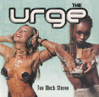 Urge (The) CD Too Much Stereo - Europe