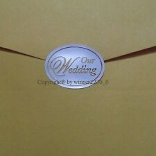 """FOIL Metallic SILVER or GOLD OVAL Envelope Seal """"OUR WEDDING"""" INVITATION STICKER"""