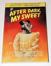 After Dark, My Sweet by Jim Thompson 1st Black Lizard Printing Paperback