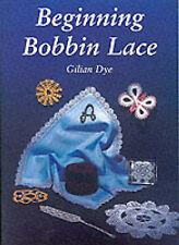 Inizio Bobbin Lace da GILIAN COLORANTE (libro in brossura, 1995)