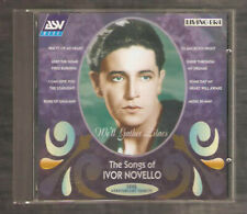 CD IVOR NOVELLO, The songs of....Classical/Opera/Vocal.Waltz of my heart + other