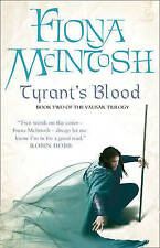 Tyrant's Blood: Book Two of the Valisar Trilogy by Fiona McIntosh (Hardback, 200