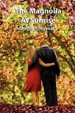 The Magnolia At Sunrise (Volume 6)