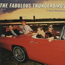 The Fabulous Thunderbirds, Fabulous Thunderbird - T-Bird Rhythm [New CD] Germany