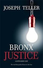 Bronx Justice (A Jaywalker Case) by Teller, Joseph