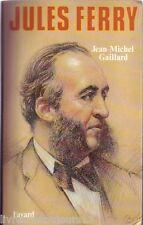 Jean-Michel Gaillard - Jules Ferry