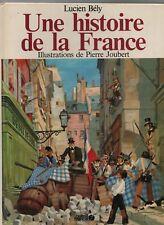 JOUBERT. Une histoire de la France. Ouest France 1982. EO cartonnée