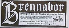 BRENNABOR vereinigt alle Vorzüge eines guten Rades Brandenburg/H. Inserat 1905