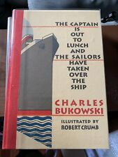 The Captain Is Out To Lunch - Charles Bulowski & Robert R. Crumb - Signed