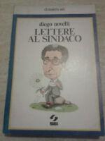 Diego Novelli - LETTERE AL SINDACO - 1979 - 1° Ed. SEI - AUTOGRAFATO!!!