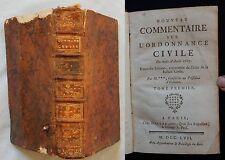 M/ Nouveau commentaire sur l'Ordonnance Civile Avril 1667 (édité en 1757) DROIT