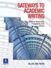 Gateways to Academic Writing : Effective Sentences, Paragraphs, and Essays by A…