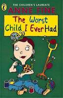 The Worst Child I Ever Had (Young Puffin Read Alone), Fine, Anne, Good Book