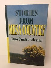 Stories From Mesa Country Jane Candia Coleman 1996 Hardcover Large Print Ex Lib