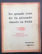 les Grands Crus classés de la Gironde en 1855 Documents Officiels rare plaquette