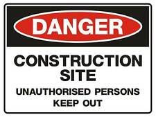 """Safety Sign """"DANGER CONSTRUCTION SITE 5mm corflute 300MM X 225MM"""""""