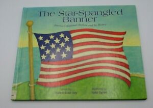 Patriotic Songs Ser.: The Star-Spangled Banner : America's National Anthem and I